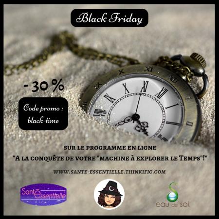 Black Friday moins 30 pourcent machine a explorer le Temps - Diane Enchanteresse en Sante.png