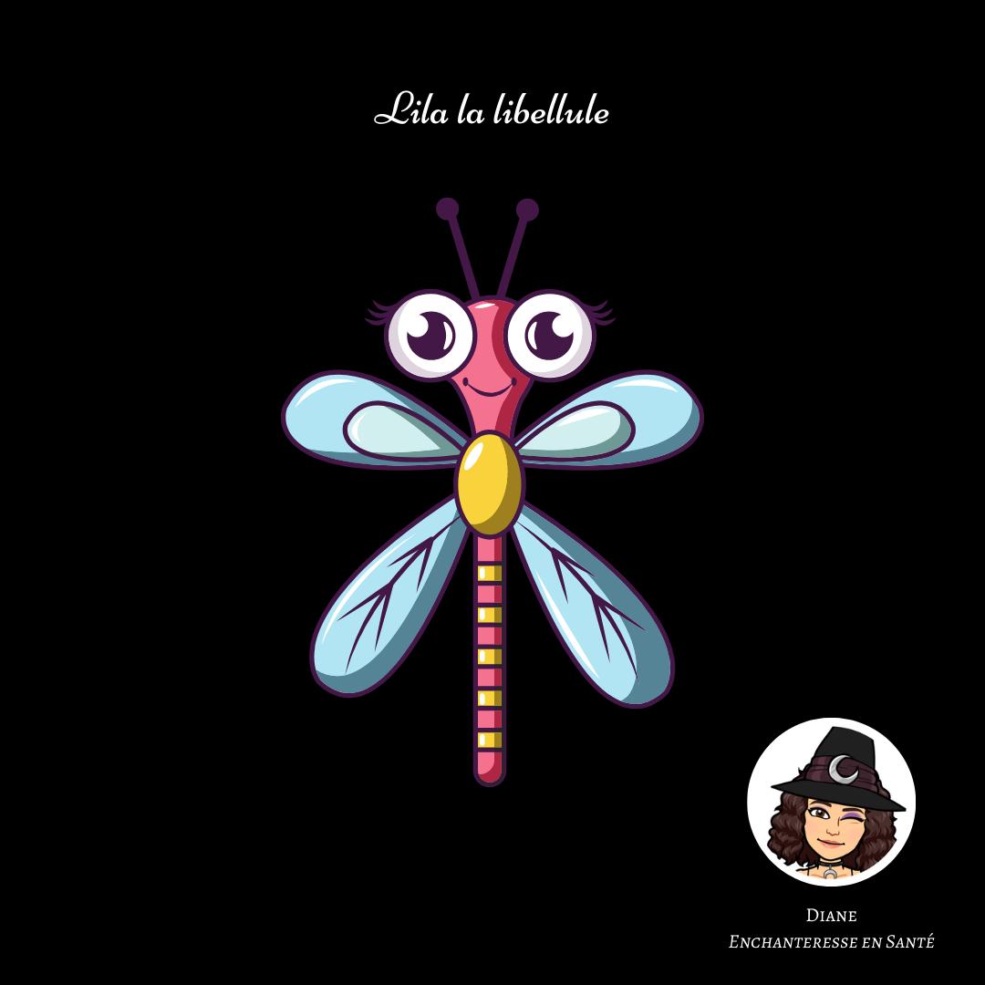 Lila la libellule - Diane Enchanteresse en Santé