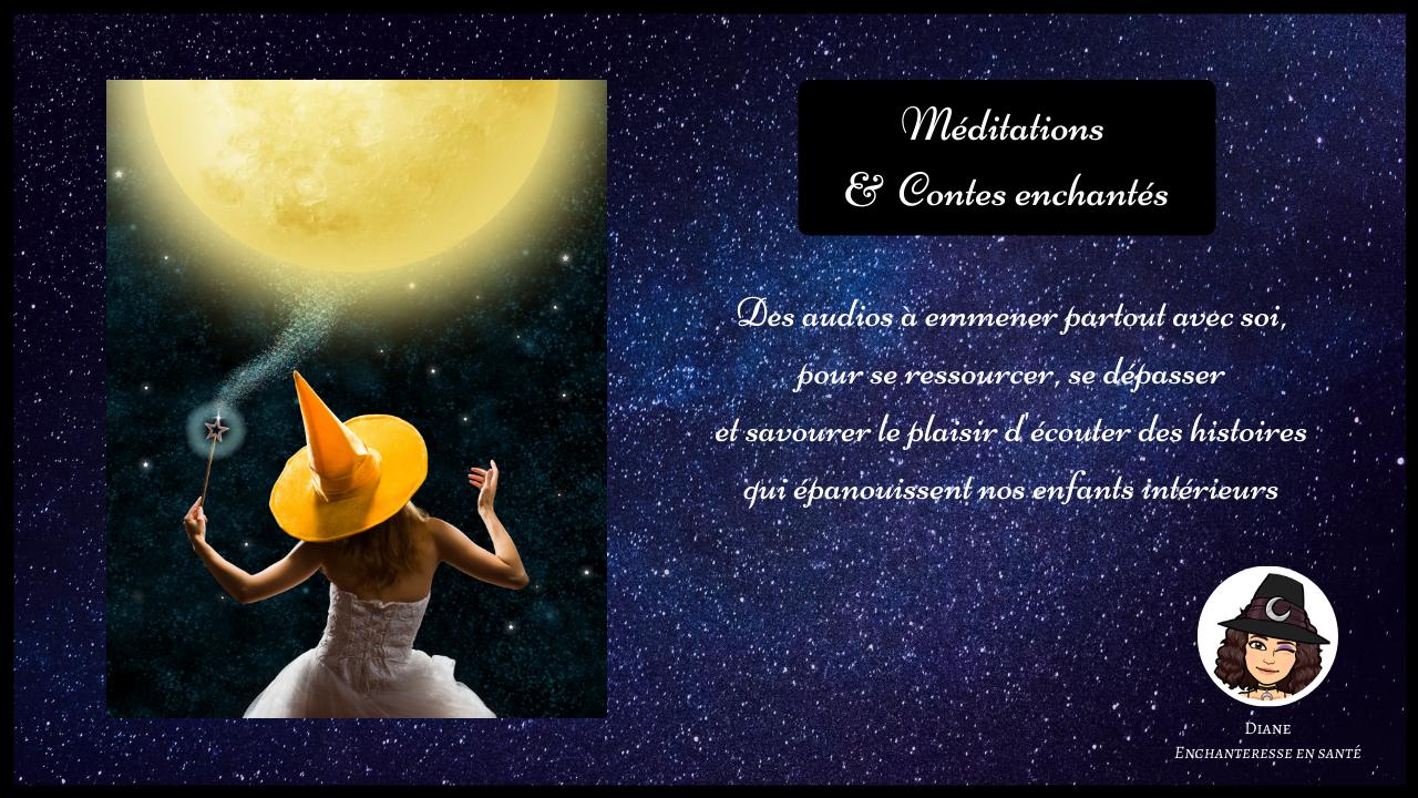Méditations & Contes enchantés - Diane Enchanteresse en Santé - vignette Youtube